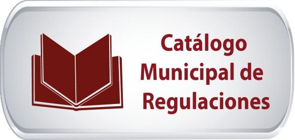 Catálogo Municipal de Regulaciones